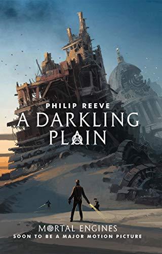 Darkling Plain #4 By Philip Reeve