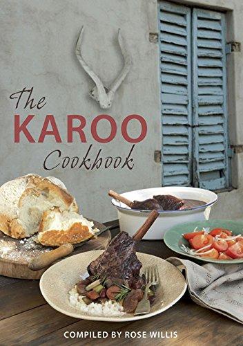 The Karoo Cookbook By Rose Willis