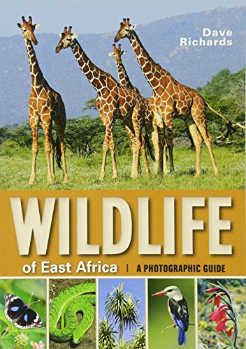 Wildlife of East Africa By Dave Richards