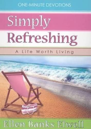 Simply refreshing By Ellen Banks Elwell