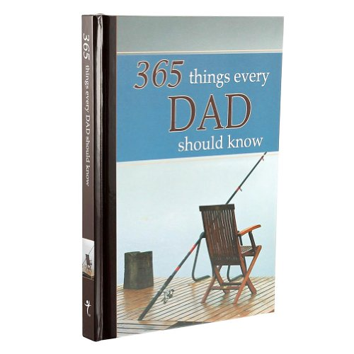 365 Things Every Dad Should Know By Wilma Le Roux