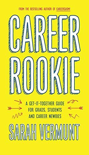 Career Rookie By Sarah Vermunt