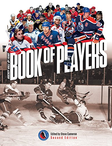 Hockey Hall of Fame Book of Players von Steve Cameron