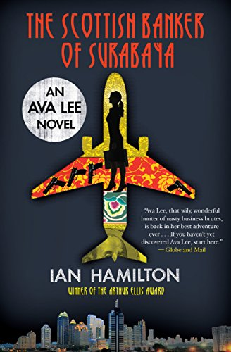 The Scottish Banker of Surabaya By Ian Hamilton