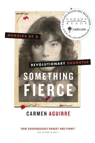 Something Fierce von Carmen Aguirre