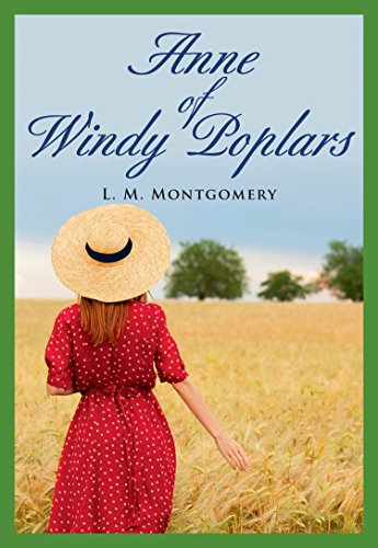 Anne of Windy Poplars By Lucy Maud Montgomery