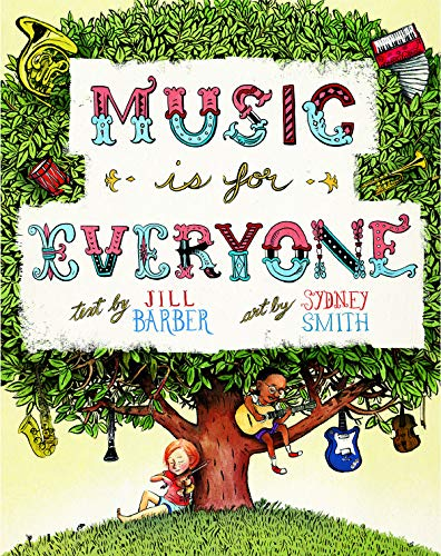 Music Is For Everyone By Sydney Smith