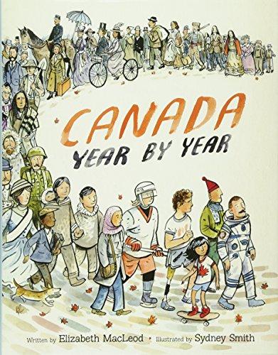 Canada Year by Year von Elizabeth MacLeod