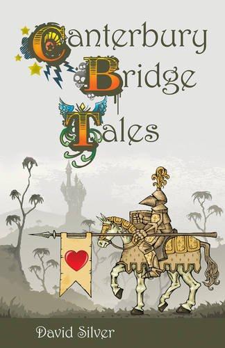 The Canterbury Bridge Tales By David Silver