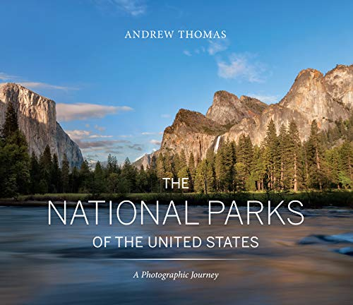 The National Parks of the United States By Andrew Thomas