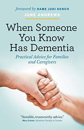 When Someone You Know Has Dementia By June Andrews