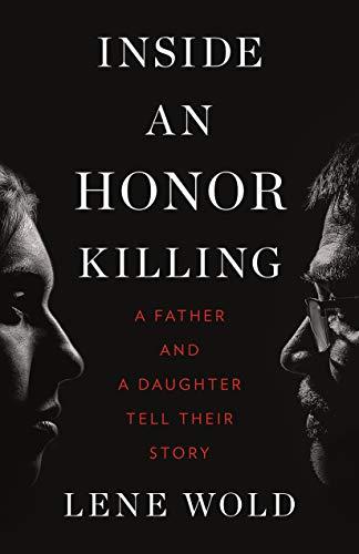 Inside an Honor Killing By Lene Wold