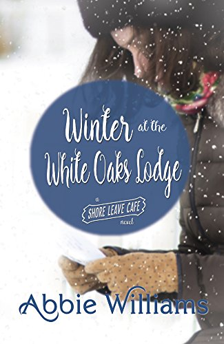 Winter at the White Oaks Lodge By Abbie Williams