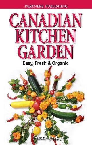 Canadian Kitchen Garden By Laura Peters