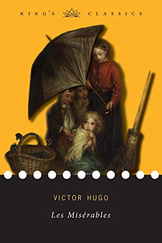 Les Miserables (King's Classics) By Victor Hugo
