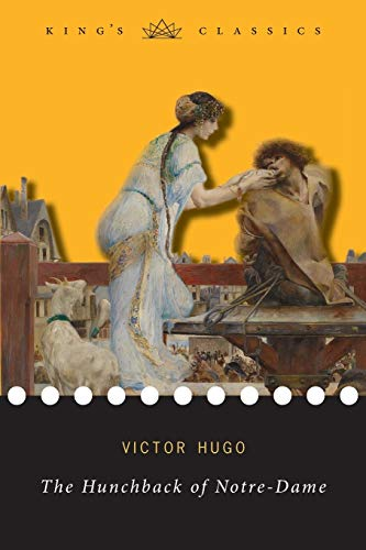 The Hunchback of Notre-Dame (King's Classics) By Victor Hugo