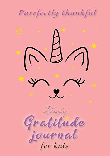 Purrfectly Thankful! Daily Gratitude Journal for Kids (A5 - 5.8 x 8.3 inch) By Blank Classic