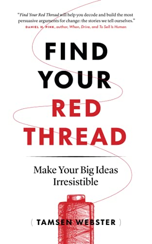 Find Your Red Thread By Tamsen Webster