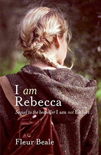 I Am Rebecca By Fleur Beale