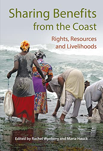 Sharing Benefits from the Coast By Rachel Wynberg