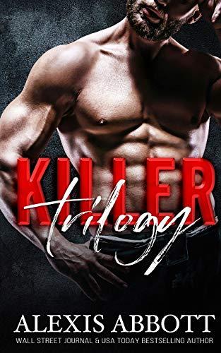 Killer Trilogy By Alexis Abbott