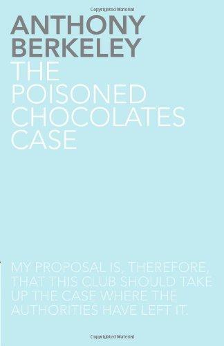 The Poisoned Chocolates Case By Anthony Berkeley