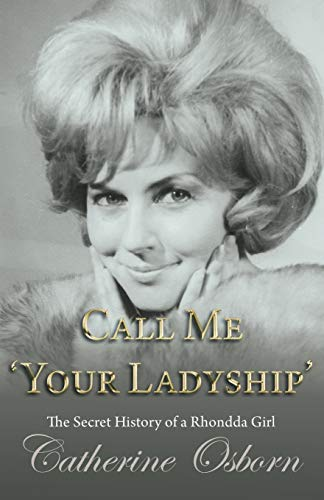 Call Me 'Your Ladyship' By Catherine Osborn