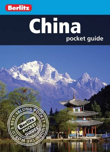 Berlitz: China Pocket Guide By APA Publications Limited