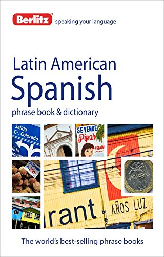 Berlitz Phrase Book & Dictionary Latin American Spanish By APA Publications Limited