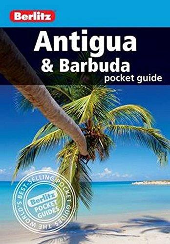 Berlitz: Antigua and Barbuda Pocket Guide (Berlitz Pocket Guides) By Berlitz