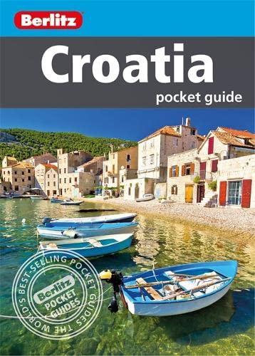 Berlitz Croatia Pocket Guide (Travel Guide) (Berlitz Pocket Guides) By Berlitz