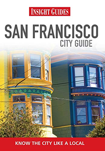 Insight Guides: San Francisco City Guide By Lisa Dion