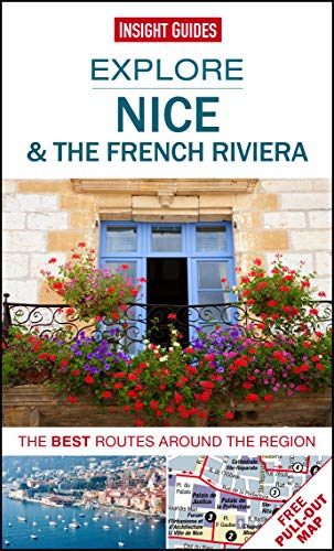 Insight Guides: Explore Nice & the French Riviera By Insight Guides