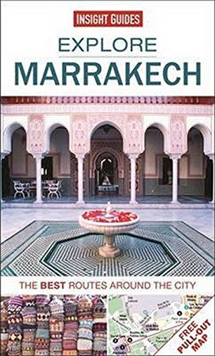 Insight Guides Explore Marrakech (Travel Guide with Free eBook) By Insight Guides