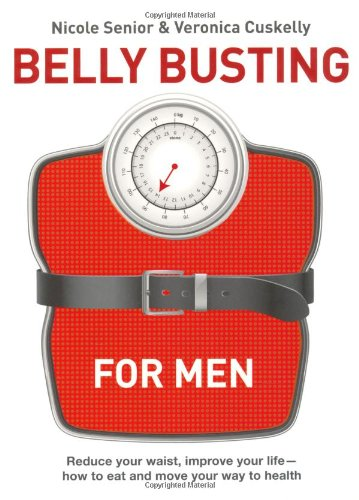 Belly Busting for Blokes By Nicole Senior