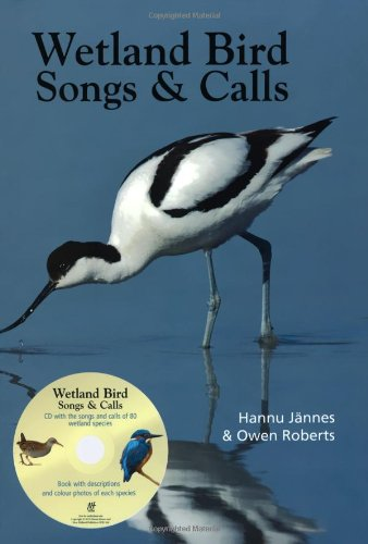 Birds Songs of Wetlands by Hannu Jannes
