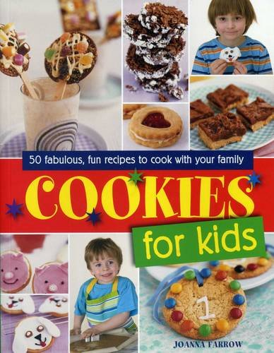 Cookies for Kids! By Farrow Joanna