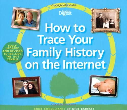 How to Trace Your Family History on the Internet: Find Your Ancestors the Easy Way by Nick Barratt