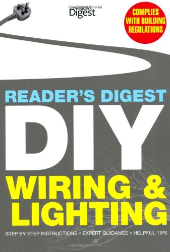 Reader's Digest DIY: Wiring and Lighting By Reader's Digest