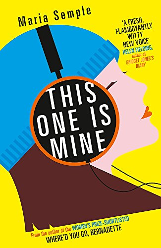 This One Is Mine By Maria Semple