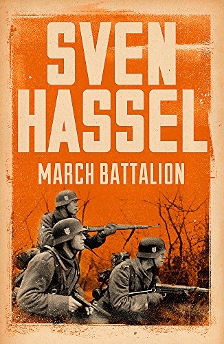 March Battalion By Sven Hassel