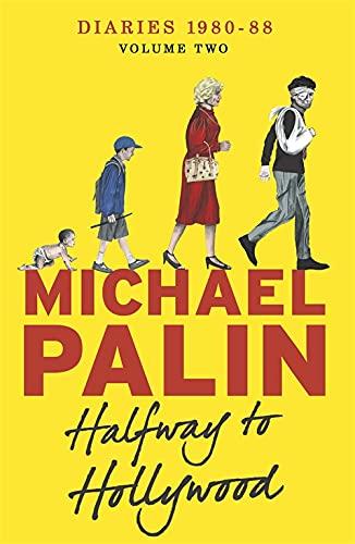 Halfway To Hollywood von Michael Palin