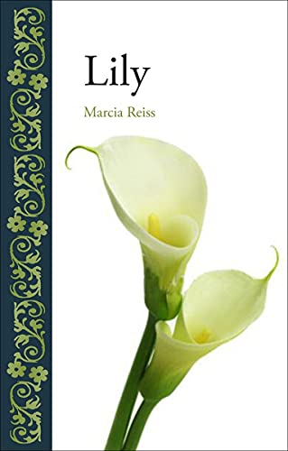 Lily By Marcia Reiss