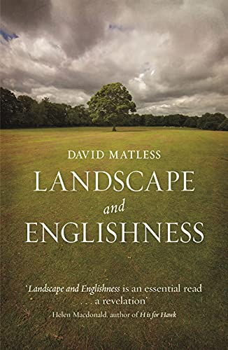 Landscape and Englishness (Picturing History) By David Matless