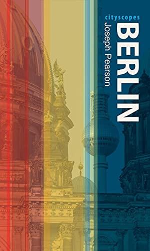 Berlin By Joseph Pearson