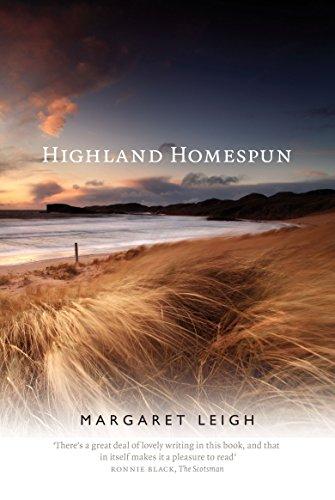 Highland Homespun By Margaret Leigh
