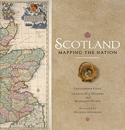 Scotland: Mapping the Nation By Chris Fleet