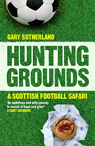Hunting Grounds By Gary Sutherland