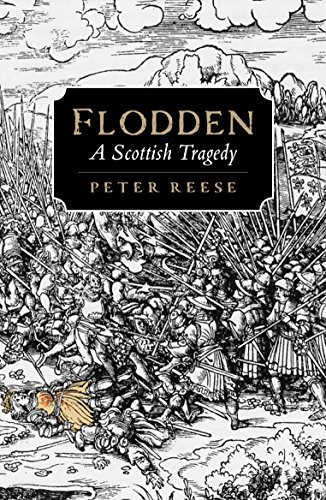 Flodden By Peter Reese