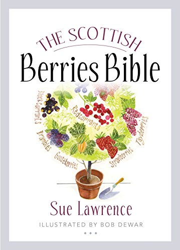The Scottish Berries Bible By Sue Lawrence